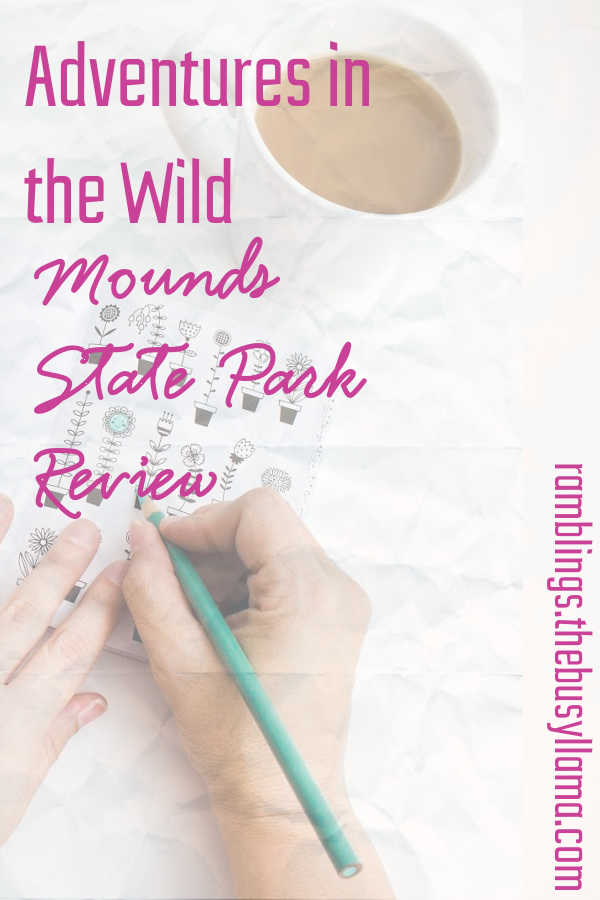 We added a new state park trip! Check out our latest adventure in our Mounds State Park review. This one was a doozy, at least weather-wise. How was everything else?